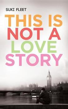 This Is Not a Love Story - Book  of the Love Story Universe
