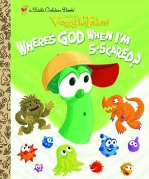 VeggieTales Where's God When I'm S-Scared? (Little Golden Books (Random House)) - Book  of the Little Golden Books