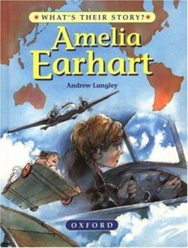Amelia Earhart: The Pioneering Pilot 0199101981 Book Cover