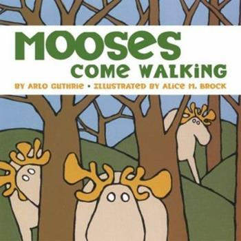 Mooses Come Walking 0811810518 Book Cover