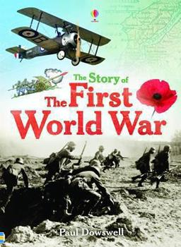 Paperback The Story of the First World War Book