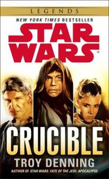 Crucible: Star Wars - Book  of the Star Wars Legends