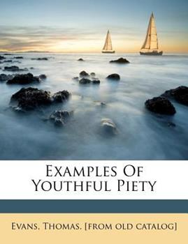 Paperback Examples of Youthful Piety Book