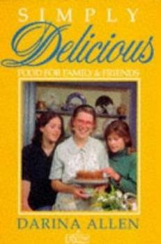 Simply Delicious Family Food (Simply Delicious Series) 0717120600 Book Cover