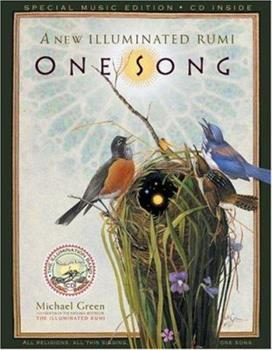 One Song: A New Illuminated Rumi 0762420871 Book Cover