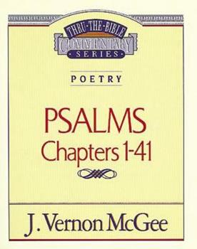 Psalms Chapters 1-41 - Book #17 of the Thru the Bible