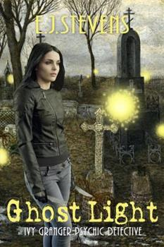 Ghost Light - Book  of the Ivy Granger World - Complete