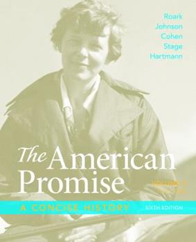 The American Promise: A Concise History, Volume 2: From 1865 1457631466 Book Cover