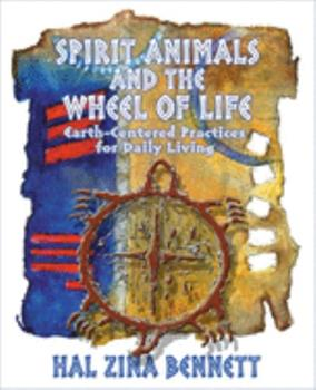 Spirit Animals and the Wheel of Life 1571742166 Book Cover