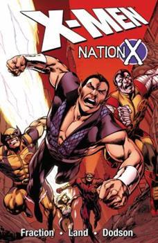 X-Men: Nation X - Book #10 of the X-Men Marvel Deluxe Astonishing 4