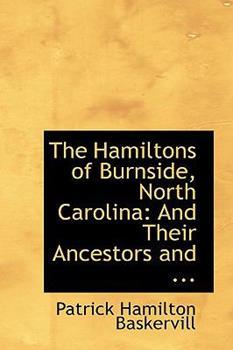 Paperback The Hamiltons of Burnside, North Carolina: And Their Ancestors Book