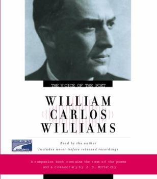 Voice of the Poet: William Carlos Williams (Voice of the Poet) - Book  of the Voice of the Poet