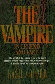 The Vampire: In Legend, Fact and Art 0806511265 Book Cover