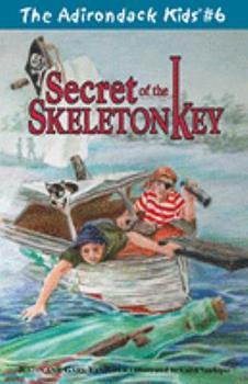 Secret of the Skeleton Key (The Adirondack Kids, Vol. 6) - Book #6 of the Adirondack Kids