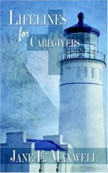 Lifelines for Caregivers 141410510X Book Cover