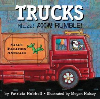 Trucks: Whizz! Zoom! Rumble - Book  of the Things that Go!