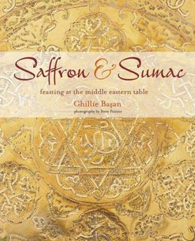 Saffron  Sumac: Feasting at the Middle Eastern Table 1788791622 Book Cover