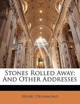 Paperback Stones Rolled Away : And Other Addresses Book