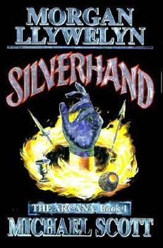 Silverhand (The Arcana, Book 1) 067187652X Book Cover