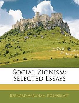Paperback Social Zionism : Selected Essays Book