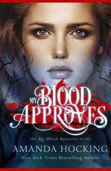 My Blood Approves 153308954X Book Cover