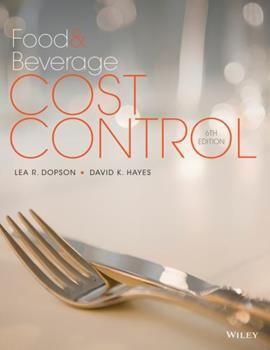 Food and Beverage Cost Control, Sixth Edition 1118988493 Book Cover