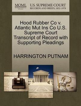 Paperback Hood Rubber Co V. Atlantic Mut Ins Co U. S. Supreme Court Transcript of Record with Supporting Pleadings Book