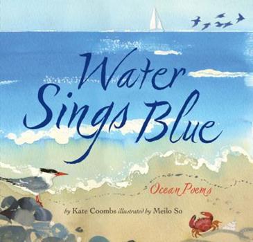 Water Sings Blue: Ocean Poems 081187284X Book Cover