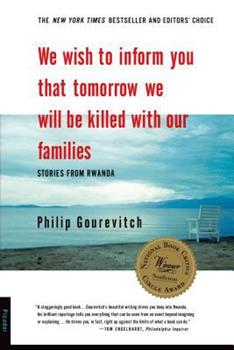 We Wish to Inform You That Tomorrow We Will Be Killed with Our Families 0312243359 Book Cover
