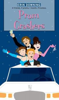 Mass Market Paperback Prom Crashers (The Romantic Comedies) Book