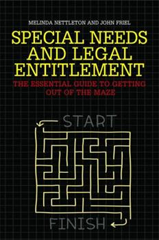 Special Needs and Legal Entitlement: The Essential Guide to Getting Out of the Maze 1849055955 Book Cover