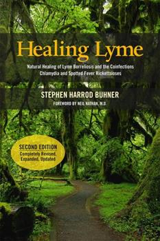 Paperback Healing Lyme: Natural Healing of Lyme Borreliosis and the Coinfections Chlamydia and Spotted Fever Rickettsiosis Book
