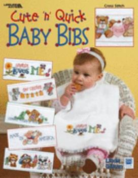 Cute 'n' Quick Baby Bibs: Cross Stitch 1574869612 Book Cover