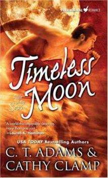 Timeless Moon (Tales of the Sazi, Book 6) 0765356651 Book Cover