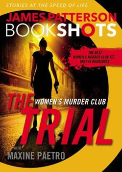 The Trial - Book #15.5 of the Women's Murder Club