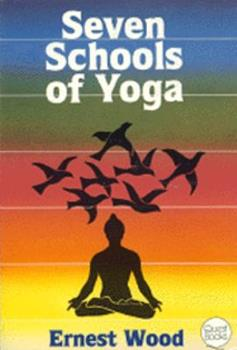 Paperback Seven Schools of Yoga: An Introduction (Quest Book) Book
