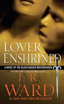 Lover Enshrined, part one - Book #6 of the Black Dagger Brotherhood