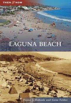 Laguna Beach - Book  of the  and Now