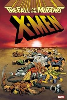 X-Men: Fall of the Mutants Omnibus - Book  of the Uncanny X-Men 1963-2011
