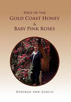 Paperback Edge of the Gold Coast Honey & Baby Pink Roses Book