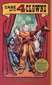Case with 4 Clowns: A Sergeant Beef Mystery 0897336062 Book Cover