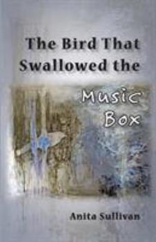 Paperback The Bird That Swallowed the Music Box: (Ways of Listening) Book