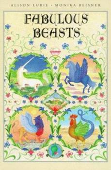 Fabulous Beasts 0374422540 Book Cover