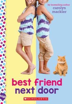 Best Friend Next Door 0545864240 Book Cover