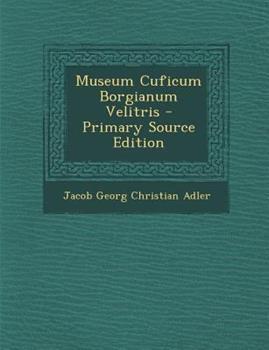 Paperback Museum Cuficum Borgianum Velitris - Primary Source Edition Book