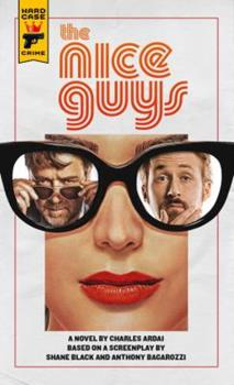 The Nice Guys: The Official Movie Novelization 1785652575 Book Cover