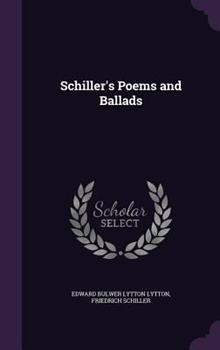 Schiller's Poems and Ballads 1346885559 Book Cover