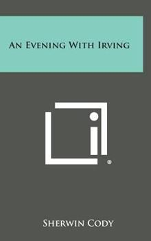 Hardcover An Evening with Irving Book