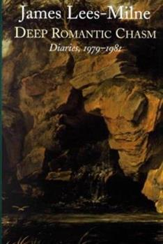 Hardcover Deep Romantic Chasm: Diaries, 1979-1981 Book