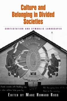 Paperback Culture and Belonging in Divided Societies: Contestation and Symbolic Landscapes Book